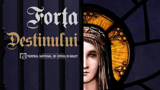 Forța Destinului de G. Verdi - Teatrul National de Opera si Balet Oleg Danovski Constanta