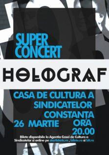 Super Concert Holograf la Casa de Cultura Constanta