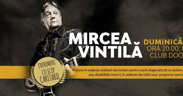 Concert caritabil Mircea Vintila la Doors Club Constanta