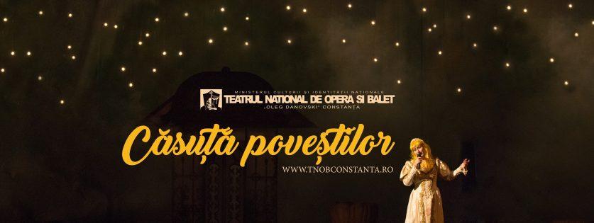 Casuta Povestilor la Teatrul National de Opera si Balet Oleg Danovski