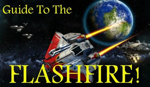 Galactic Starfighter Flashfire Guide
