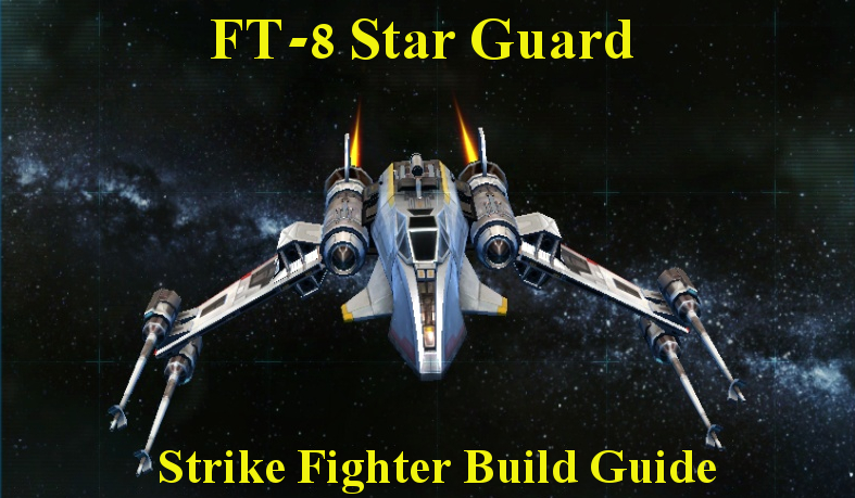 Starguard Strike Fighter Build
