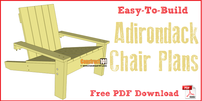 adirondack chair plan white mesh office simple plans diy step by project construct101 free pdf download