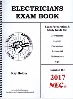Electricians Exam Book based on the 2017 NEC Spiral