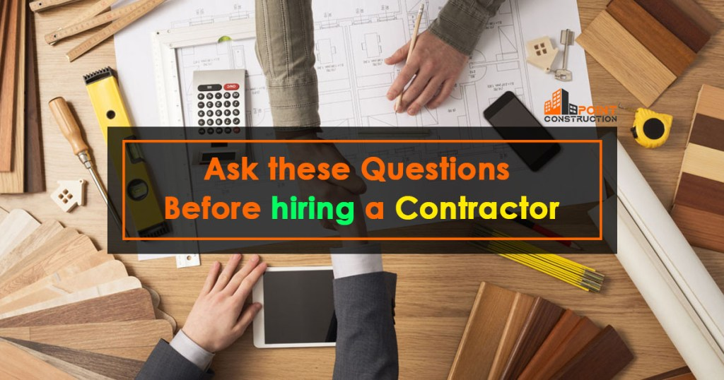 Ask these Questions Before hiring a contractor