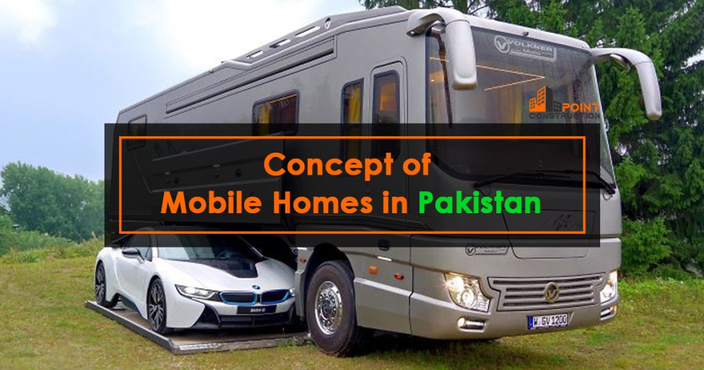 Concept of Mobile Homes in Pakistan