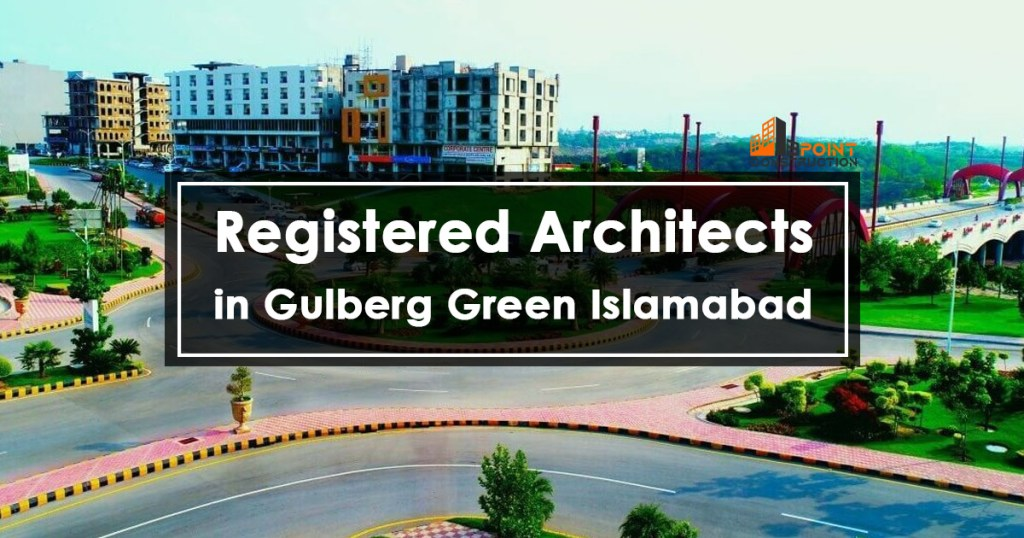 Registered Architects in Gulberg Green Islamabad