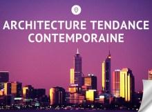 Architecture tendance contemporaine