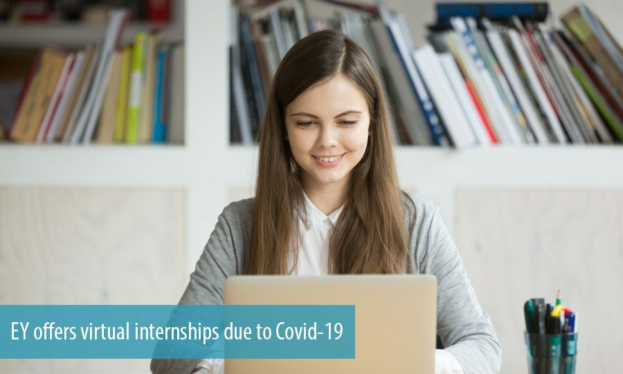 EY offers virtual internships due to Covid-19