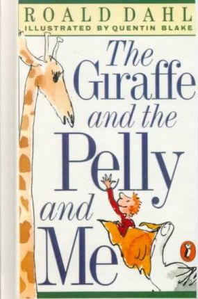 Pivotal Books - The Giraffe, the Pelly and Me
