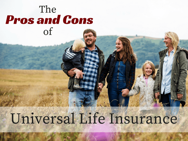 The Pros and Cons of Universal Life Insurance | Bill Wells ...