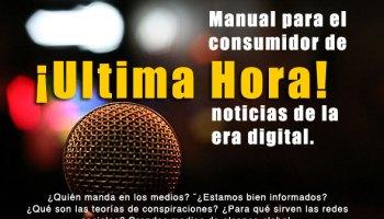 Ultima Hora, manual para el consumidor de noticias