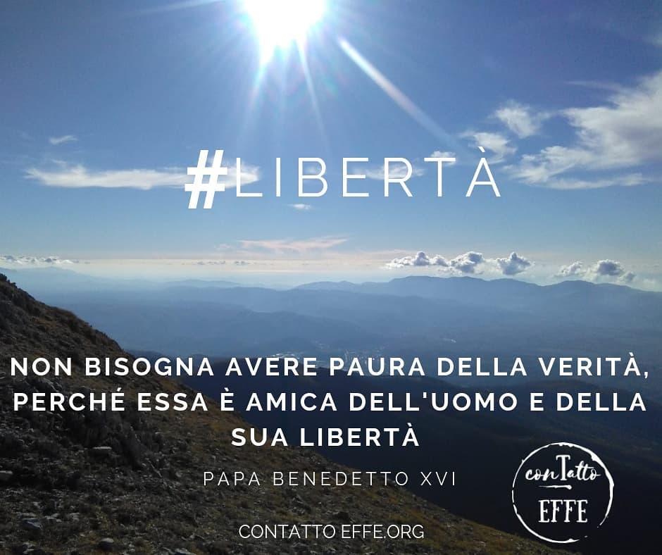 #Libertà – Non bisogna avere paura…