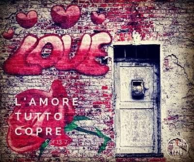 L'amore tutto copre