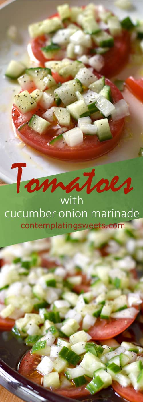 Sliced Tomato Salad with Cucumber Onion Marinade- Sliced tomatoes topped with a chopped cucumbers and onion in a tangy marinade. This sliced tomato salad is so fresh and comes together in a snap.