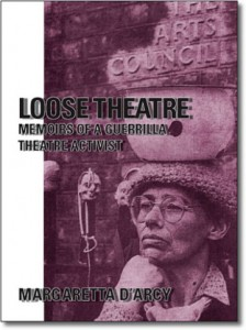 Cover: Margaretta D'Arcy, Loose Theatre