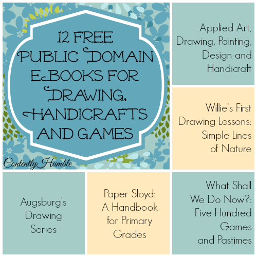 12 Free Public Domain eBooks for Drawing, Handicrafts, and Games