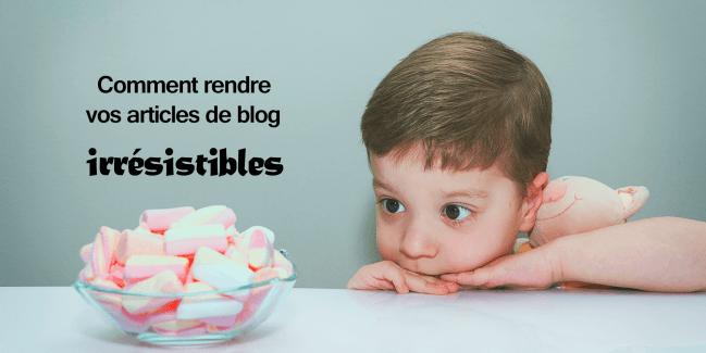écrire un bon article de blog