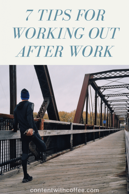 Exercise habit - 7 tips for working out after work