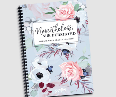 Nevertheless She Persisted Fitness Planner