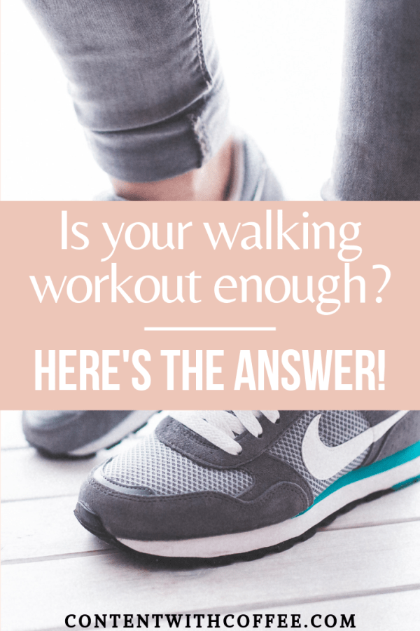 Is walking enough of a workout? Here's the answer to this popular exercise question - so you can finally learn if walking workouts are for you! #walking #walkingworkout #healthyhabits #healthylifestyle #walkingmotivation