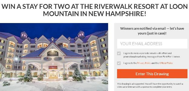First For Women Win a Stay at RiverWalk Resort Sweepstakes – Chance to Win a Stay for Two at the RiverWalk Resort at Loon Mountain in New Hampshire