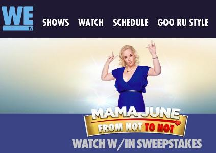 The WE tv Mama June Watch W/In Sweepstakes – Chance to Win $5,000 Cash