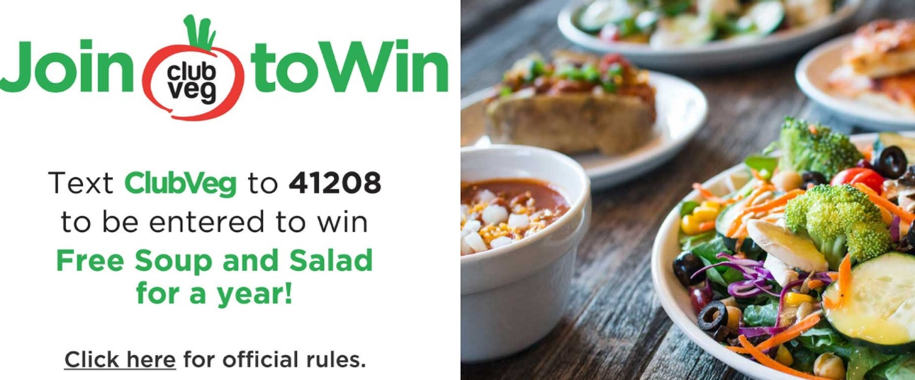 2018 Text To Join Club Veg Membership Sweepstakes – Enter For Chance To Win Free Soup And Salad For A Year