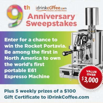 iDrinkCoffee.com 9th Anniversary Sweepstakes – Enter For Chance To Win Rocket Portavia