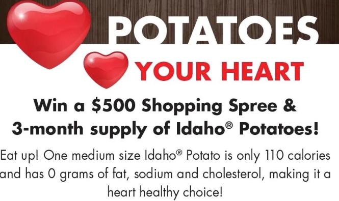 Idaho Potato Love Potatoes, Love Your Heart Sweepstakes – Stand Chance to Win $500 Shopping Spree, 3-month Supply of Idaho Potatoes