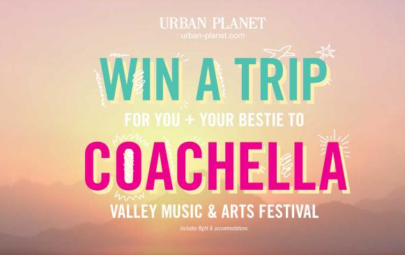 Coachella Exclusive Concert Experience Contest- Chance to Win Tickets to the Coachella Valley Music and Arts Festival