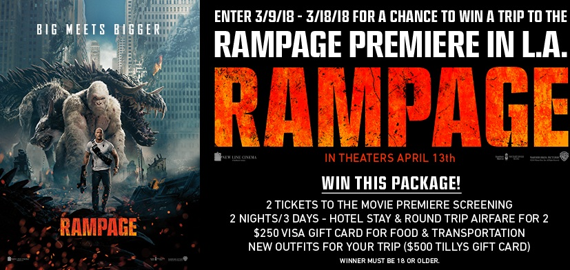 """Tillys x """"Rampage"""" Sweepstakes – Stand Chance to Win Trip to Los Angeles, California, $250 Tillys Gift Cards and Tickets to attend the Rampage Movie Premiere Screening"""