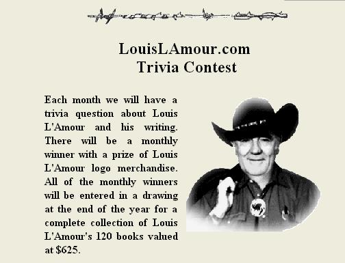 Chronicle of the Old West Louis L'Amour Trivia Contest – Stand Chance to Win a Complete Collection of Louis L'Amour's 120 Books, Louis L'Amour Logo Merchandise