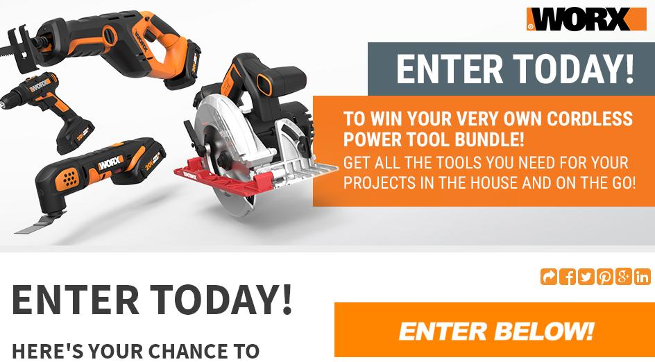 WORX Power Tool Sweepstakes – Stand Chance to Win 20V Cordless Drill & Driver, 20V Reciprocating Saw, 20V Cordless Oscillating Multi-Tool