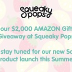 Squeaky Pops Giveaway -Enter To Win $2000 Amazon Gift Card at Squeaky Pops