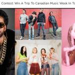 MUCH Canadian Music Week Contest - Stand To Win A Trip To Canadian Music Week In Toronto, 2 Passes To iHeartRadio Fest 2018, $500.00 CDN Spending Cash