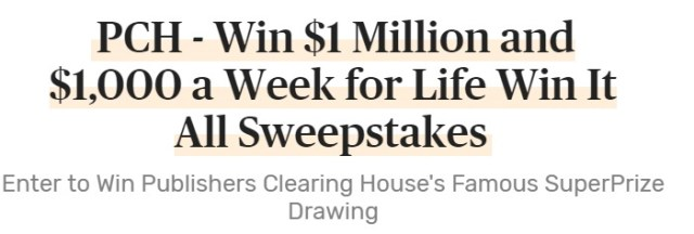 PCH Sweepstakes - Win $1 Million and $1,000 A Week For Life - ContestBig