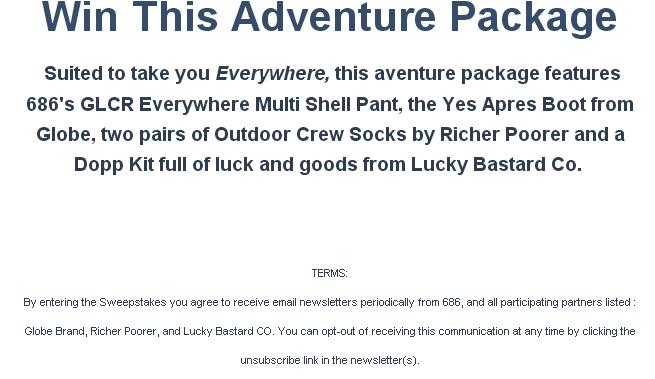 Westlife Adventure Package Contest – Stand Chance To Win Multi Shell Pant, Yes Apres BootMEN'S, Socks, Dopp Kit, Slider, Tube, Good Luck Pin
