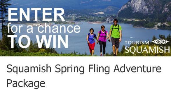 Squamish Spring Fling Adventure Package Sweepstakes – Chnace To Win Squamish Spring Fling Adventure Package