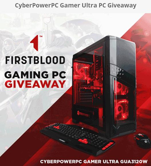 FirstBlood Gaming PC Giveaway – Win CyberPowerPC Prize