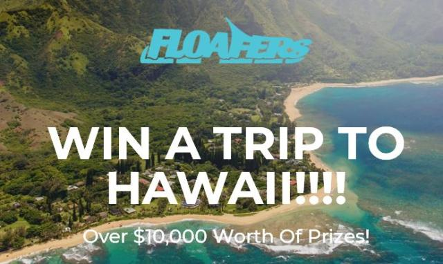 Floafers Trip To Hawaii Contest – Stand Chance To Win Trip To Hawaii, Gift Cards