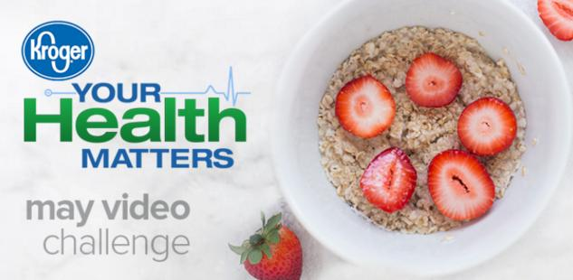 The Kroger Your Health Matters May Video Challenge Contest – Stand Chance to Win A $100 Kroger Gift Card