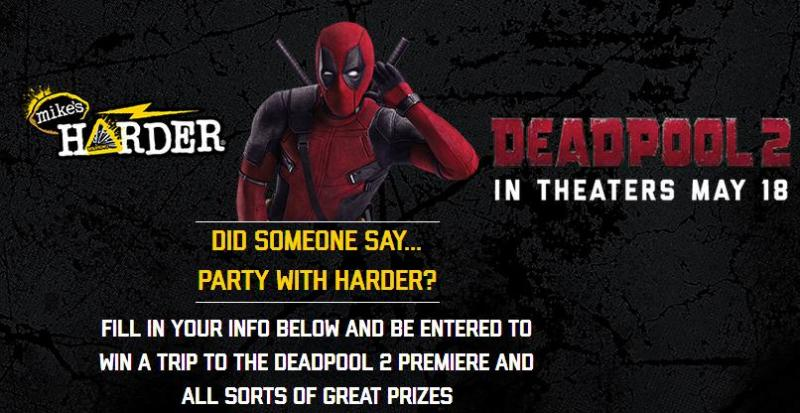 Mike's HARDER Deadpool 2 Sweepstakes – Stand Chance To Win A Trip To Attend The Deadpool 2 Premier
