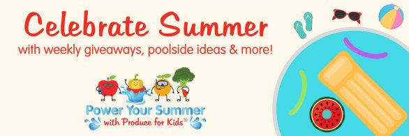 Produce for Kids Power Your Summer Sweepstakes - Enter To Win One Poolside Prize Ranging From Pool Floats to Beach Towels