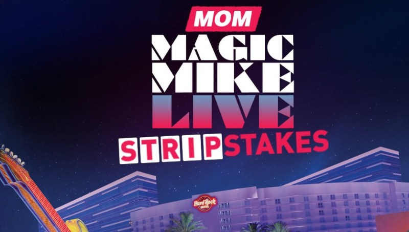 MOM Magic Mike StripStakes Sweepstakes-Chance To Win Trip To Las Vegas, Two Tickets