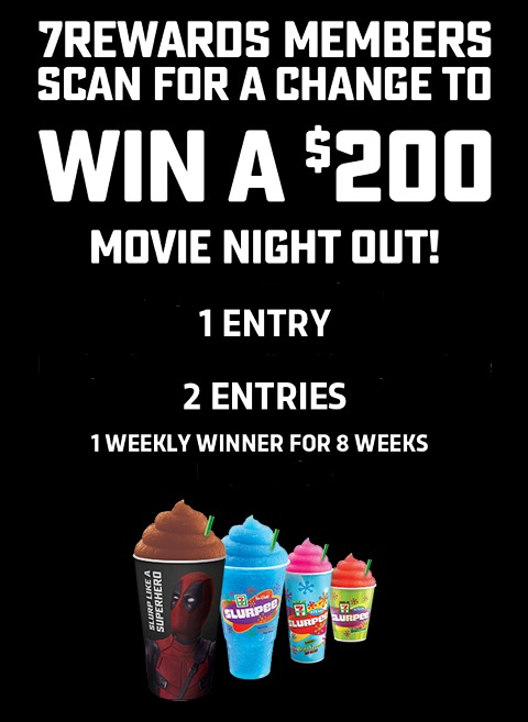 Slurpee 7Rewards Deadpool 2 Contest - Enter To Win A $200 Movie Night Out
