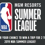 MGM Resorts NBA Summer League 2019 Contest – Stand Chance To Win A Trip To 2019 NBA Summer League In Las Vegas, Nevada