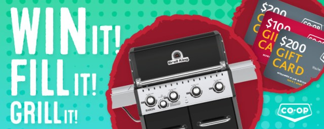 CO-OP Win It! Fill It! Grill It! Contest - Chance To Win Broil King Baron 440 Barbecue, Gift Cards