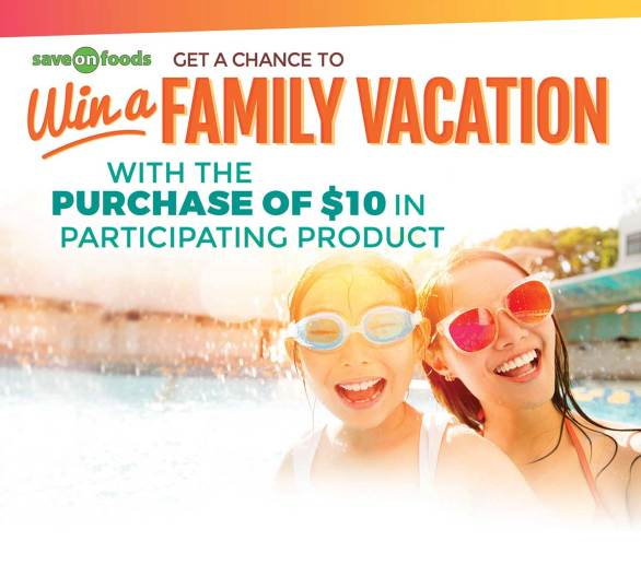Save-On-Foods and General Mills Celebrate in the Sun Contest-Chance To Win A Family Vacation