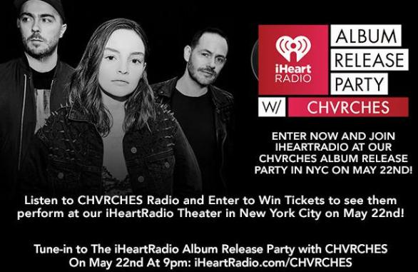 iHeartRadio Album Release Party with CHVRCHES Sweepstakes – Win Tickets to the iHeartRadio Album Release Party